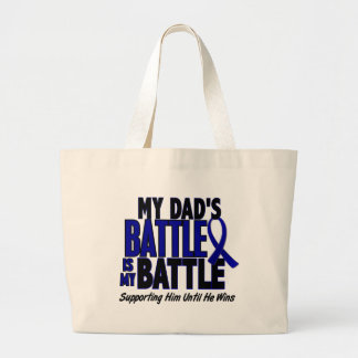 Colon Cancer MY BATTLE TOO 1 Dad Large Tote Bag