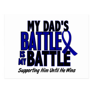Colon Cancer MY BATTLE TOO 1 Dad Postcard