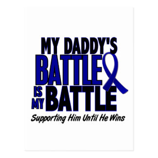 Colon Cancer MY BATTLE TOO 1 Daddy Postcard