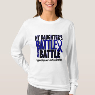 Colon Cancer MY BATTLE TOO 1 Daughter T-Shirt