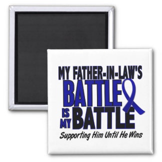 Colon Cancer MY BATTLE TOO 1 Father-In-Law 2 Inch Square Magnet