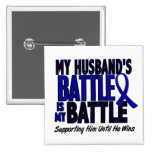 Colon Cancer MY BATTLE TOO 1 Husband 2 Inch Square Button