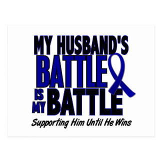 Colon Cancer MY BATTLE TOO 1 Husband Postcard