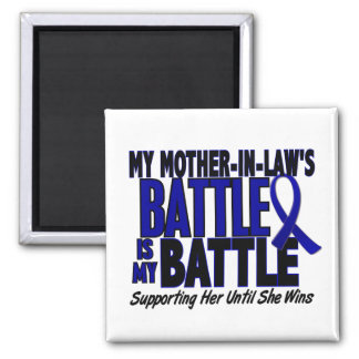 Colon Cancer MY BATTLE TOO 1 Mother-In-Law 2 Inch Square Magnet