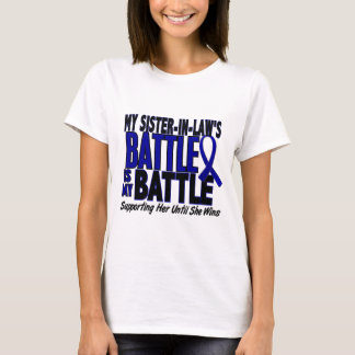 Colon Cancer MY BATTLE TOO 1 Sister-In-Law T-Shirt