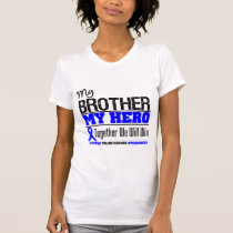 Colon Cancer My Brother My Hero T-Shirt