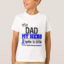 Colon Cancer My Dad My Hero T-Shirt