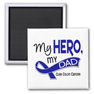 Colon Cancer MY HERO MY DAD 42 2 Inch Square Magnet