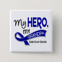 Colon Cancer MY HERO MY GRANDPA 42 Pinback Button