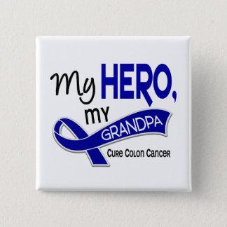 Colon Cancer MY HERO MY GRANDPA 42 Pinback Button