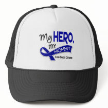 Colon Cancer MY HERO MY MOMMY 42 Trucker Hat
