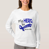 Colon Cancer MY HERO MY SON-IN-LAW 42 T-Shirt