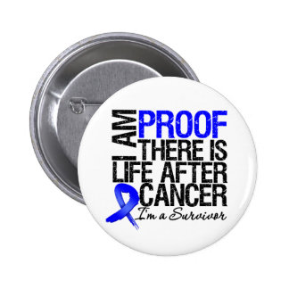 Colon Cancer Proof There is Life After Cancer 2 Inch Round Button