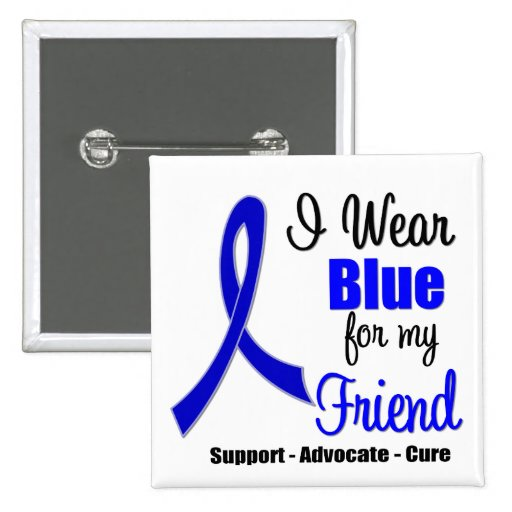 Colon Cancer Ribbon For My Friend Button