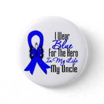 Colon Cancer Ribbon Hero My Uncle Pinback Button