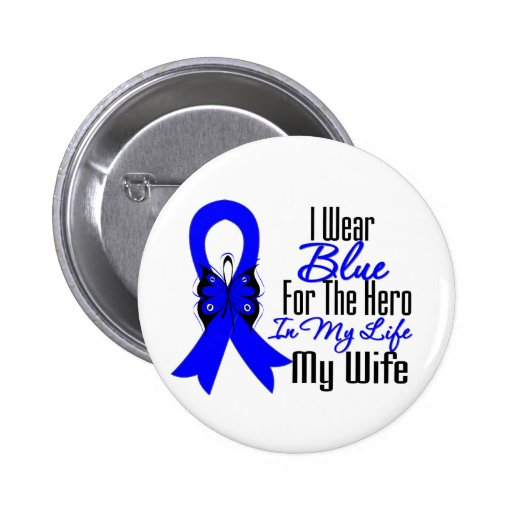 Colon Cancer Ribbon Hero My Wife Buttons