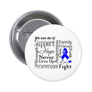 Colon Cancer Supportive Words Pinback Buttons