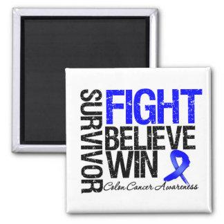 Colon Cancer Survivor Fight Believe Win Motto 2 Inch Square Magnet