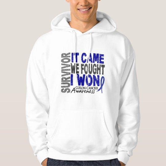 Colon Cancer Survivor It Came We Fought I Won Hoodie
