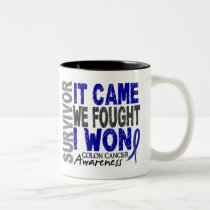 Colon Cancer Survivor It Came We Fought I Won Two-Tone Coffee Mug