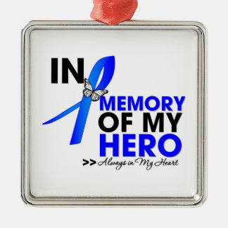 Colon Cancer Tribute In Memory of My Hero Square Metal Christmas Ornament