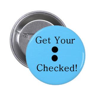 Colon Check 2 Inch Round Button