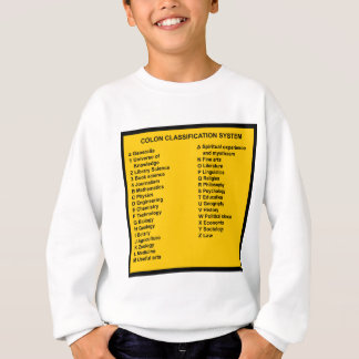 Colon Classification System by Letter Sweatshirt