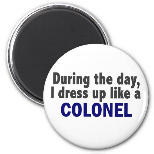 Colonel During The Day 2 Inch Round Magnet