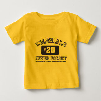 COLONIALS #20 NEVER FORGET BABY T-Shirt