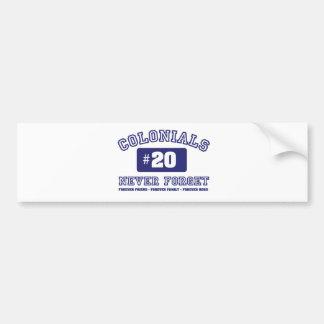 COLONIALS #20 NEVER FORGET BUMPER STICKER