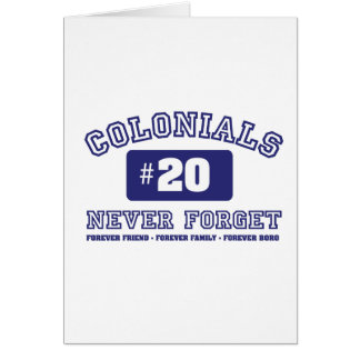 COLONIALS #20 NEVER FORGET CARD