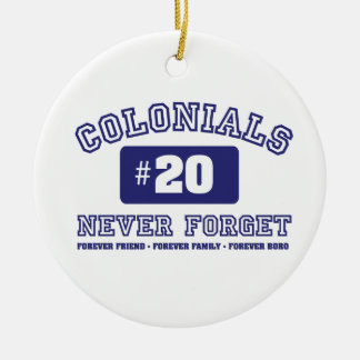 COLONIALS #20 NEVER FORGET CERAMIC ORNAMENT