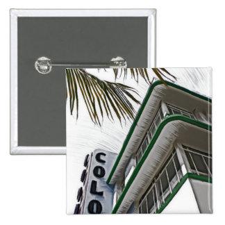Colony Hotel, Miami, FL Pins