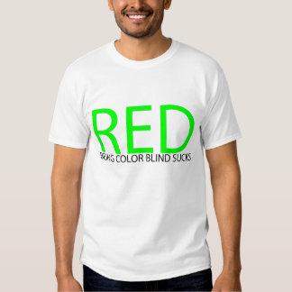 COLOR BLINDNESS SUCKS_RED T-Shirt