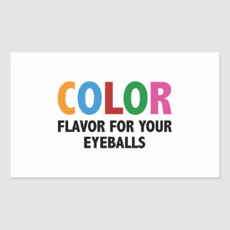 Color Flavor For Your Eyeballs Rectangle Sticker