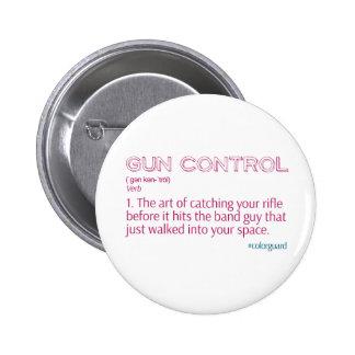 """Color Guard Funny Rifle """"Gun Control"""" Button"""