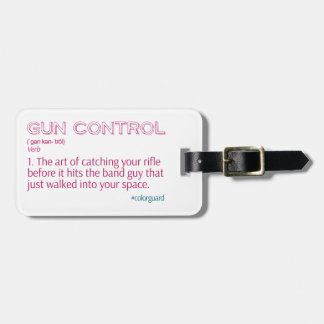 "Color Guard Funny Rifle ""Gun Control"" Luggage Tag"