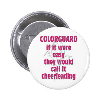 Color Guard: If It Were Easy... Button