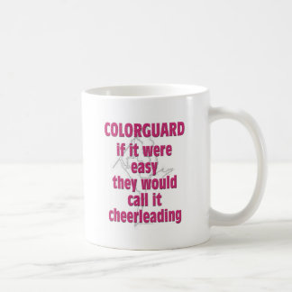 Color Guard If It Were Easy Coffee Mugs