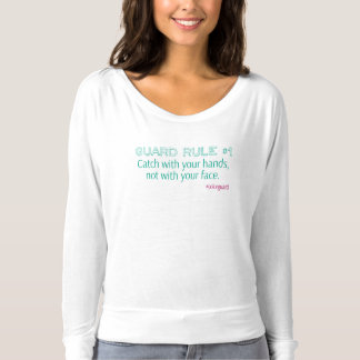 Color Guard Rule Don't Catch With Your Face T-shirt