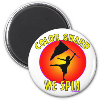 Color Guard... We Spin 2 Inch Round Magnet