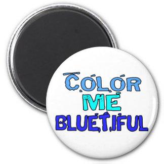 Color Me Bluetiful Magnet