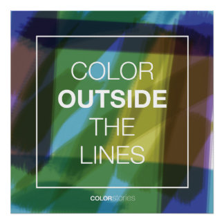 """Color Outside The Lines Poster (24""""x24"""")"""