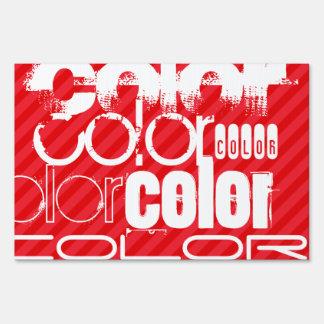Color; Scarlet Red Stripes Yard Sign