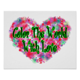Color The World With Love Poster