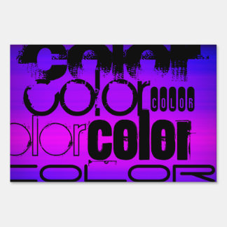 Color; Vibrant Violet Blue and Magenta Lawn Signs
