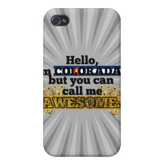 Coloradan, but call me Awesome Cover For iPhone 4