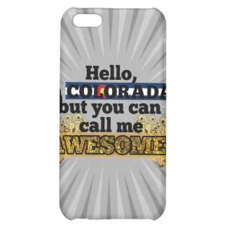 Coloradan, but call me Awesome iPhone 5C Cover