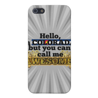 Coloradan, but call me Awesome iPhone 5 Case