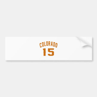 Colorado 15 Birthday Designs Bumper Sticker